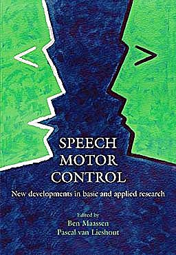 Portada del libro 9780199235797 Speech Motor Control. New Developments in Basic and Applied Research