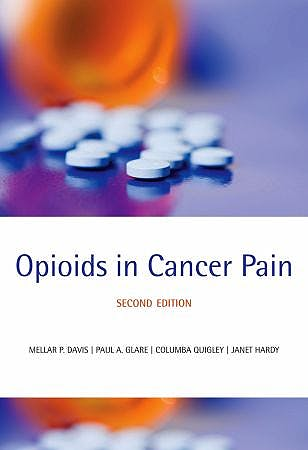 Portada del libro 9780199236640 Opioids in Cancer Pain