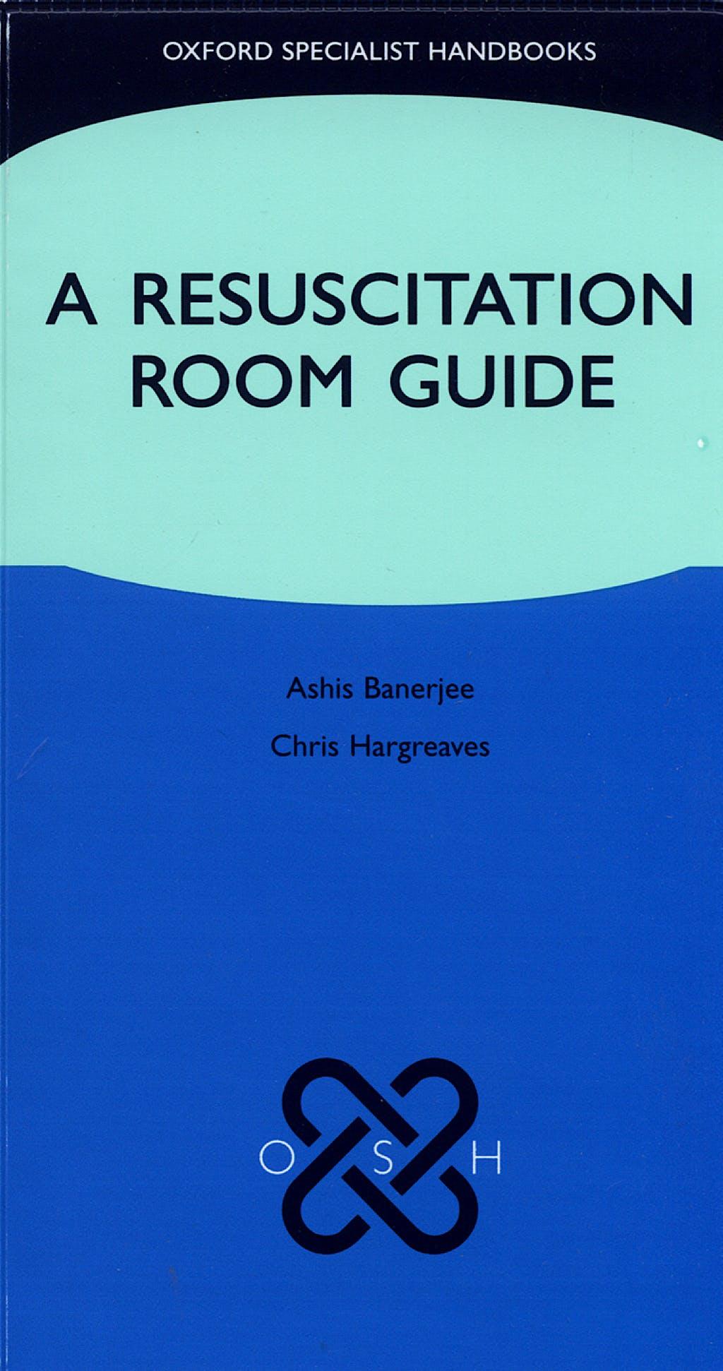 Portada del libro 9780199298075 A Resuscitation Room Guide
