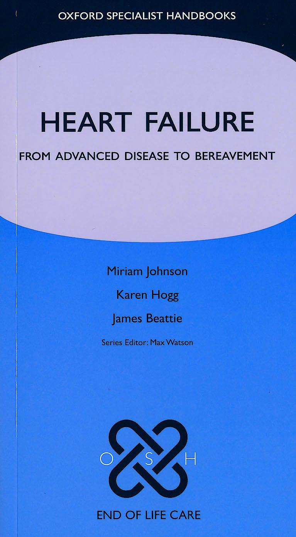 Portada del libro 9780199299300 Heart Failure. from Advanced Disease to Bereavement