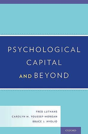 Portada del libro 9780199316472 Psychological Capital and Beyond