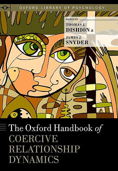 Portada del libro 9780199324552 The Oxford Handbook of Coercive Relationship Dynamics (Oxford Library of Psychology)