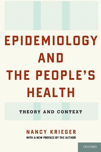 Portada del libro 9780199348428 Epidemiology and the People's Health. Theory and Context