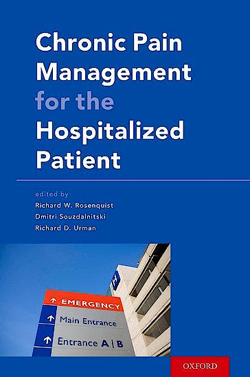 Portada del libro 9780199349302 Chronic Pain Management for the Hospitalized Patient