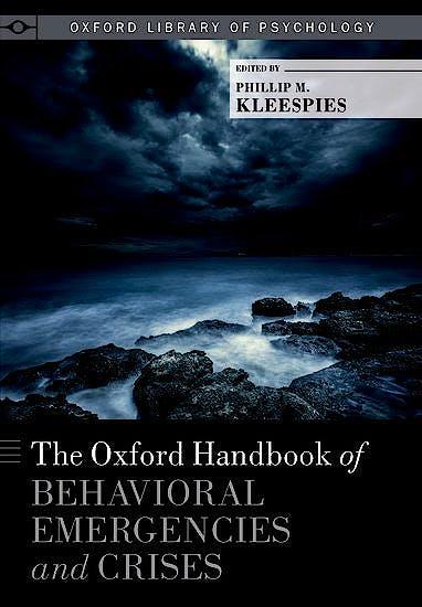 Portada del libro 9780199352722 The Oxford Handbook of Behavioral Emergencies and Crises (Oxford Library of Psychology)