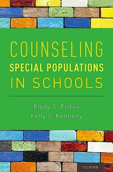 Portada del libro 9780199355785 Counseling Special Populations in Schools