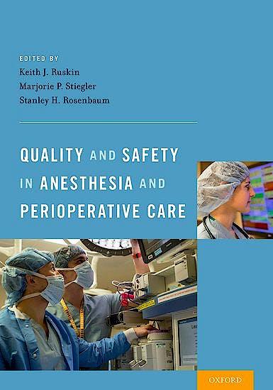 Portada del libro 9780199366149 Quality and Safety in Anesthesia and Perioperative Care