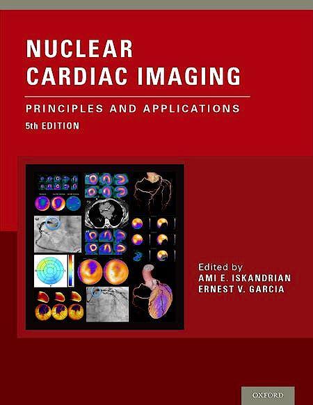 Portada del libro 9780199392094 Nuclear Cardiac Imaging. Principles and Applications