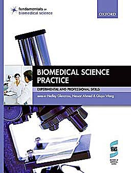 Portada del libro 9780199533299 Biomedical Science Practice. Experimental and Professional Skills (Fundamentals of Biomedical Science)
