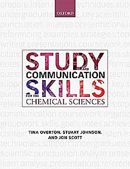 Portada del libro 9780199539680 Study and Communication Skills for the Chemical Sciences