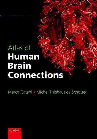 Portada del libro 9780199541164 Atlas of Human Brain Connections