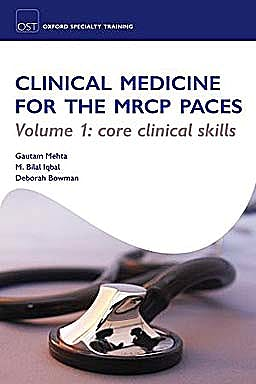 Portada del libro 9780199542550 Clinical Medicine for the Mrcp Paces, Volume 1: Core Clinical Skills (Oxford Specialty Training: Revision Texts)