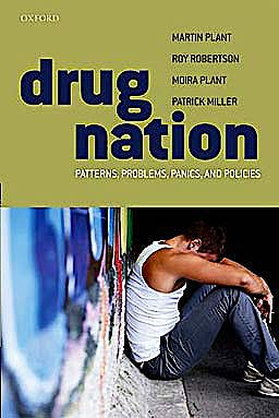 Portada del libro 9780199544790 Drug Nation. Patterns, Problems, Panics & Policies