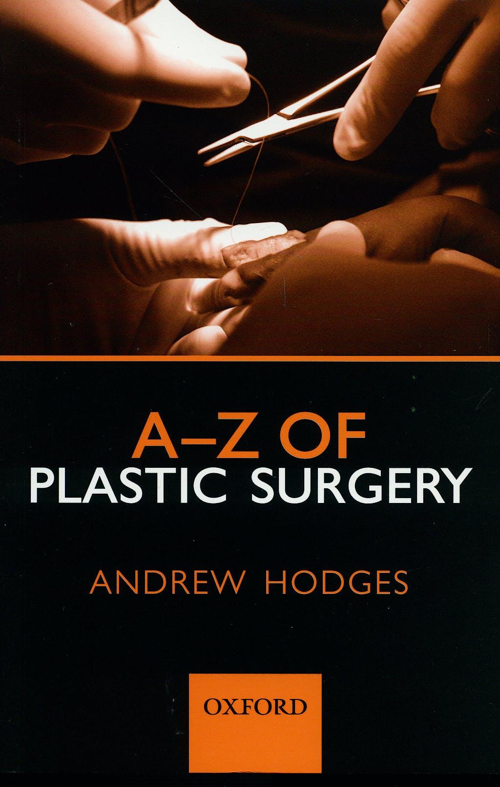 Portada del libro 9780199546572 A-Z of Plastic Surgery