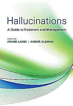 Portada del libro 9780199548590 Hallucinations. a Guide to Treatment and Management