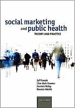 Portada del libro 9780199550692 Social Marketing and Public Health. Theory and Practice