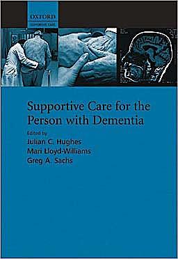Portada del libro 9780199554133 Supportive Care for the Person with Dementia (Supportive Care Series)