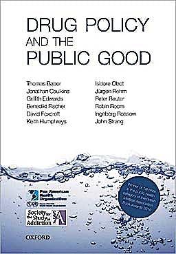 Portada del libro 9780199557127 Drug Policy and the Public Good