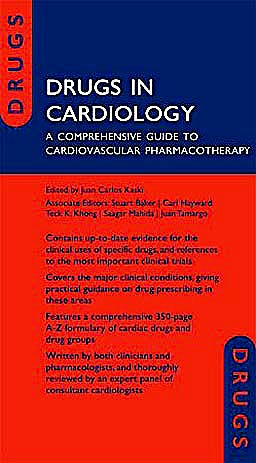 Portada del libro 9780199557462 Drugs in Cardiology. a Comprehensive Guide to Cardiovascular Pharmacotherapy