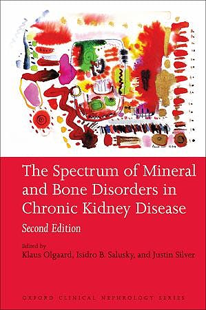 Portada del libro 9780199559176 The Spectrum of Mineral and Bone Disorders in Chronic Kidney Disease
