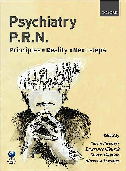 Portada del libro 9780199561988 Psychiatry Prn: Principles, Reality, next Steps