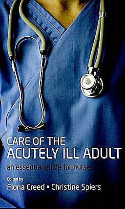 Portada del libro 9780199564385 Care of the Acutely Ill Adult. an Essential Guide for Nurses