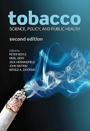 Portada del libro 9780199566655 Tobacco. Science, Policy and Public Health