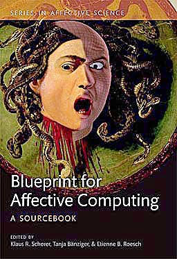 Portada del libro 9780199566709 A Blueprint for Affective Computing. a Sourcebook and Manual (Series in Affective Science)