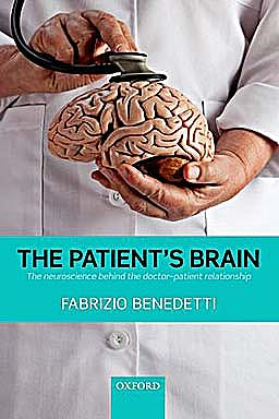 Portada del libro 9780199579518 The Patient's Brain. the Neuroscience behind the Doctor-Patient Relationship