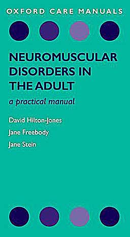 Portada del libro 9780199580354 Neuromuscular Disorders in the Adult. a Practical Manual (Oxford Care Manuals)