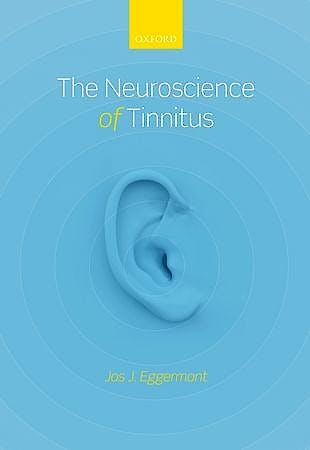 Portada del libro 9780199605606 The Neuroscience of Tinnitus