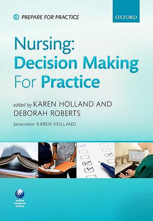 Portada del libro 9780199641420 Nursing: Decision Making for Practice