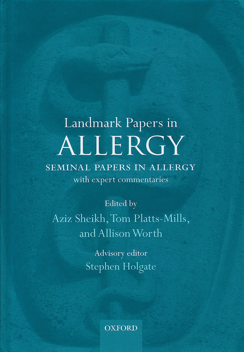 Portada del libro 9780199651559 Landmark Papers in Allergy. Seminal Papers in Allergy with Expert Commentaries