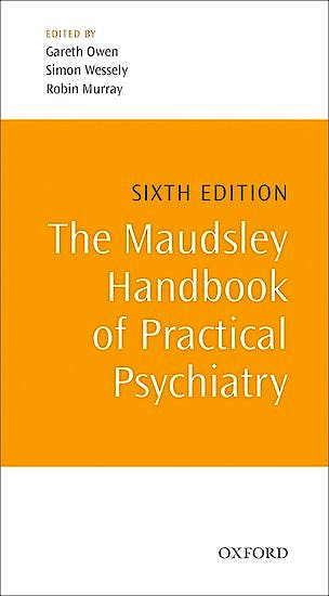 Portada del libro 9780199661701 The Maudsley Handbook of Practical Psychiatry
