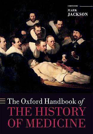 Portada del libro 9780199668397 The Oxford Handbook of the History of Medicine