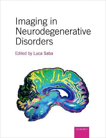 Portada del libro 9780199671618 Imaging in Neurodegenerative Disorders