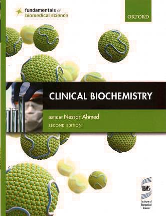 Portada del libro 9780199674442 Clinical Biochemistry (Fundamentals of Biomedical Science)