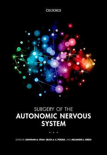 Portada del libro 9780199686407 Surgery of the Autonomic Nervous System