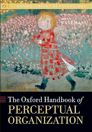 Portada del libro 9780199686858 The Oxford Handbook of Perceptual Organization