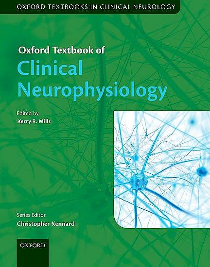 Portada del libro 9780199688395 Oxford Textbook of Clinical Neurophysiology (Oxford Textbooks in Clinical Neurology)