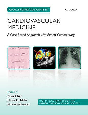 Portada del libro 9780199695546 Challenging Concepts in Cardiovascular Medicine. a Case-Based Approach with Expert Commentary