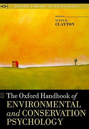 Portada del libro 9780199733026 The Oxford Handbook of Environmental and Conservation Psychology (Oxford Library of Psychology)