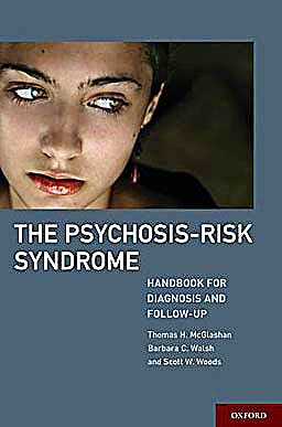 Portada del libro 9780199733316 The Psychosis-Risk Syndrome. Handbook for Diagnosis and Follow-Up