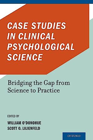 Portada del libro 9780199733668 Case Studies in Clinical Psychological Science. Bridging the Gap from Science to Practice