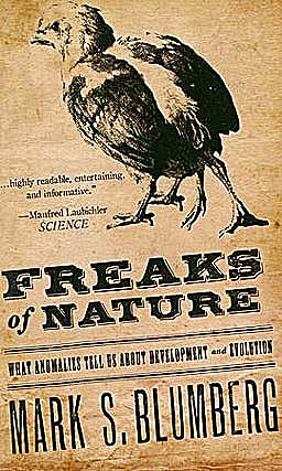 Portada del libro 9780199736188 Freaks of Nature. What Anomalies Tell Us about Development and Evolution