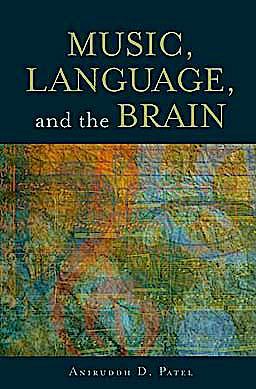 Portada del libro 9780199755301 Music, Language, and the Brain