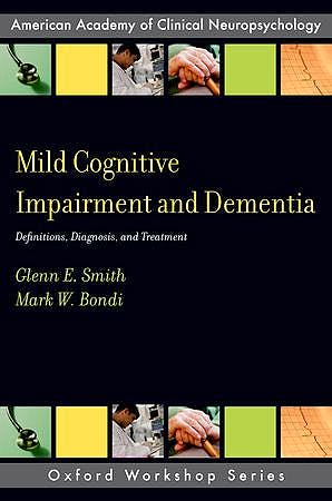 Portada del libro 9780199764181 Mild Cognitive Impairment and Dementia. Definitions, Diagnosis, and Treatment