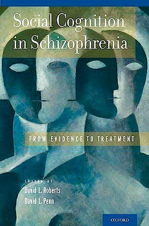 Portada del libro 9780199777587 Social Cognition in Schizophrenia. from Evidence to Treatment