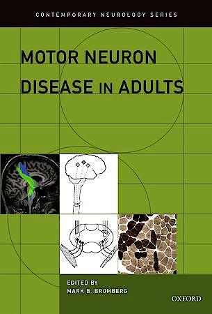 Portada del libro 9780199783113 Motor Neuron Disease in Adults (Contemporary Neurology)