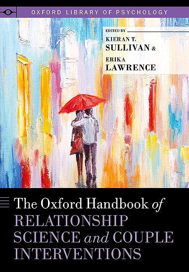 Portada del libro 9780199783267 The Oxford Handbook of Relationship Science and Couple Interventions (Oxford Library of Psychology)